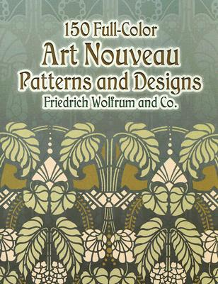 Image for 150 Full-Color Art Nouveau Patterns and Designs (Dover Pictorial Archive)