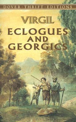 Image for Eclogues and Georgics (Dover Thrift Editions)