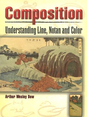 Image for Composition: Understanding Line, Notan and Color (Dover Art Instruction)