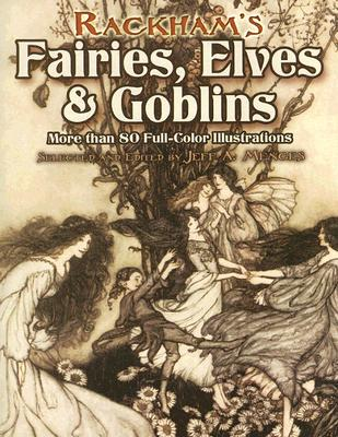 Image for Rackham's Fairies, Elves and Goblins: More than 80 Full-Color Illustrations (Dover Fine Art, History of Art)