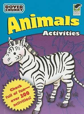 Image for Animals Activities Dover Chunky Book (Dover Little Activity Books)