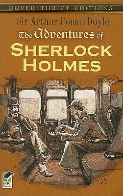 The Adventures of Sherlock Holmes (Dover Thrift Editions), Sir Arthur Conan Doyle