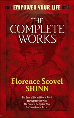 Image for The Complete Works of Florence Scovel Shinn