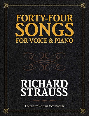 Forty-Four Songs for Voice and Piano (Dover Song Collections), Strauss, Richard
