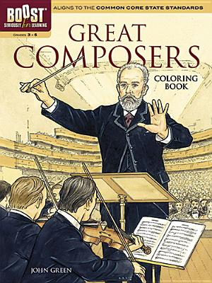 BOOST Great Composers Coloring Book (BOOST Educational Series)