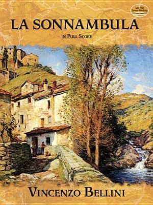 Image for La Sonnambula in Full Score (Dover Music Scores)