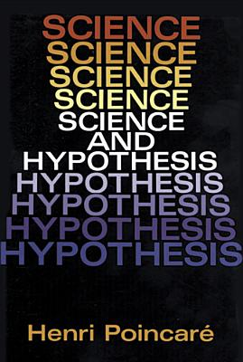 Science and Hypothesis, Poincar�, Henri