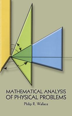 Image for Mathematical Analysis of Physical Problems (Dover Books on Physics)