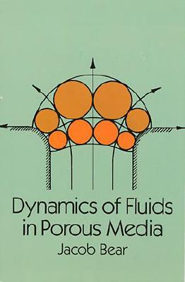 Image for DYNAMICS OF FLUIDS IN POROUS MEDIA