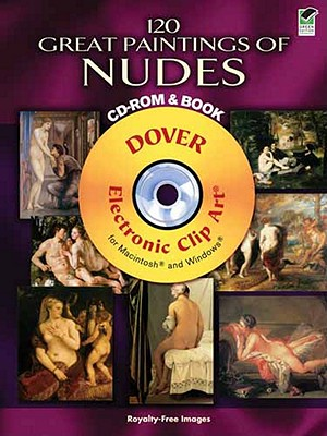 Image for 120 Great Paintings of Nudes CD-ROM and Book (Dover Electronic Clip Art)