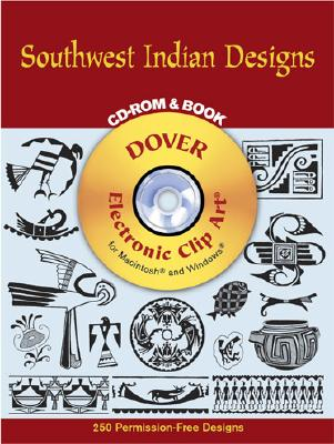 Image for Southwest Indian Designs CD-ROM and Book (Dover Electronic Clip Art)