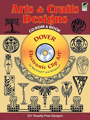 Image for Arts and Crafts Designs CD-ROM and Book (Dover Electronic Clip Art)