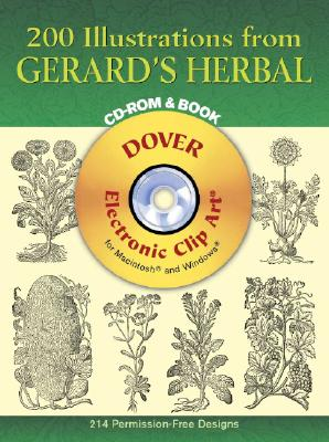 200 Illustrations from Gerard's Herbal CD-ROM and Book (Dover Electronic Clip Art), John Gerard