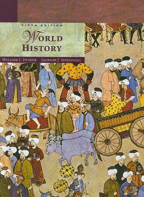 World History, William J. Duiker; Jackson J. Spielvogel