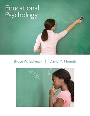 Educational Psychology, Bruce Tuckman, David Monetti