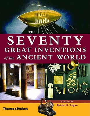 Image for Seventy Great Inventions Of The Ancient World