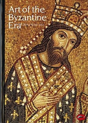 Image for ART OF THE BYZANTINE ERA THE WORLD OF ART LIBRARY