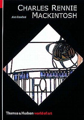 Charles Rennie Mackintosh (World of Art), Crawford, Alan