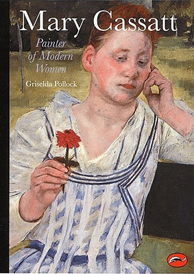 Image for Mary Cassatt: Painter of Modern Women (World of Art)