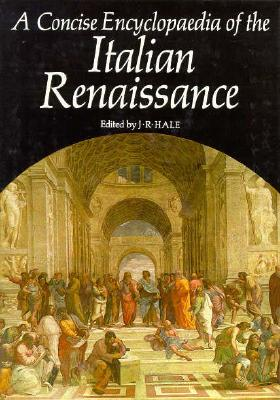 Image for A Concise Encyclopaedia of the Italian Renaissance