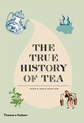 Image for The True History of Tea