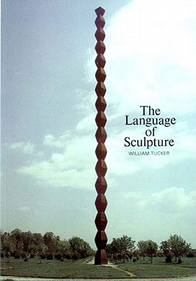 Image for The Language of Sculpture: With 155 Illustrations