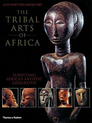 The Tribal Arts of Africa, Bacquart, Jean-Baptiste