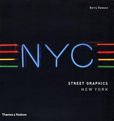 Street Graphics New York, Dawson, Barry