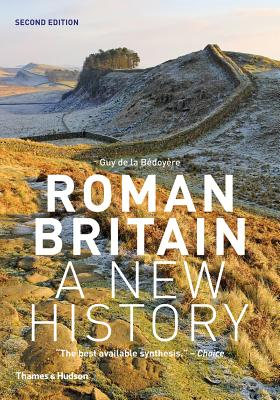 Image for Roman Britain: A New History