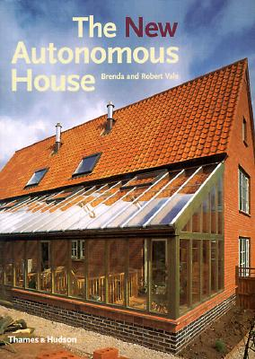Image for The New Autonomous House: Design and Planning for Sustainability