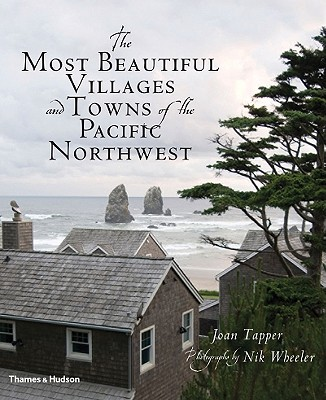 MOST BEAUTIFUL VILLAGES & TOWNS PAC. NW, TAPPER / WHEELER