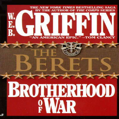 Brotherhood of War 05: The Berets (Brotherhood of War), W. E. B. GRIFFIN