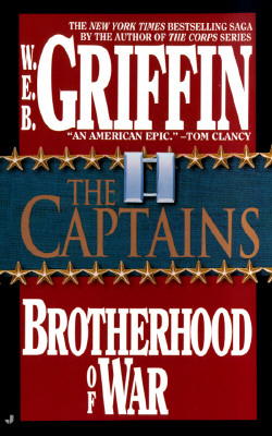 CAPTAINS (BROTHERHOOD OF WAR, NO 2) -- BARGAIN BOOK, GRIFFIN, W.E.B.