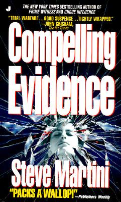Compelling Evidence, STEVE MARTINI