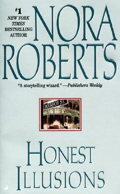 Honest Illusions, Nora Roberts