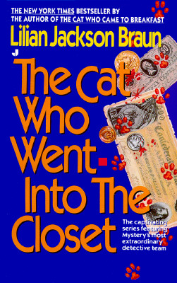 The Cat Who Went into the Closet, Braun, Lilian Jackson