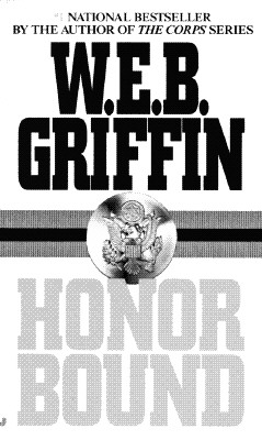 Honor Bound (Honor Bound (Paperback)), W. E. B. GRIFFIN