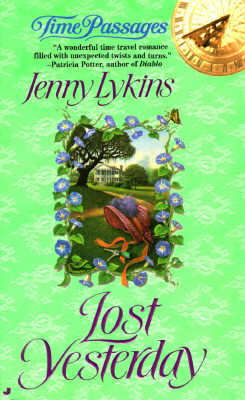 Lost Yesterday (Time Passages Romance), JENNY LYKINS