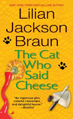 The Cat Who Said Cheese (Cat Who...), Lilian Jackson Braun