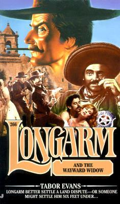 Image for Longarm and the Wayward Widow (Longarm #266)