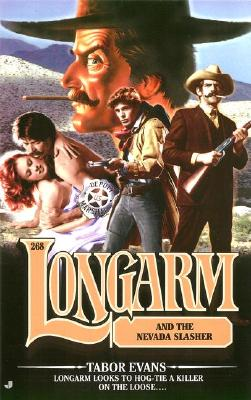 Image for Longarm and the Nevada Slasher (Longarm #268)