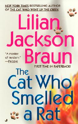 The Cat Who Smelled a Rat, Braun, Lilian Jackson