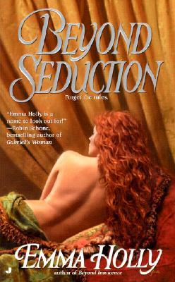 Beyond Seduction, EMMA HOLLY