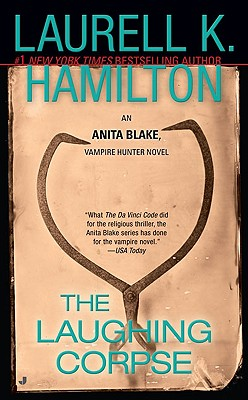 The Laughing Corpse (Anita Blake, Vampire Hunter, Book 2), Hamilton, Laurell K.
