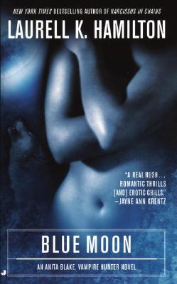 Image for Blue Moon (Anita Blake, Vampire Hunter, Book 8)