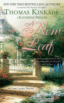 A New Leaf: A Cape Light Novel, Kinkade, Thomas;Spencer, Katherine