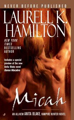 Micah (Anita Blake, Vampire Hunter: Book 13), LAURELL K. HAMILTON