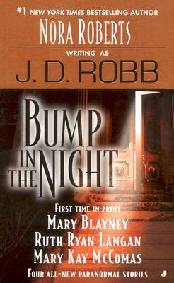 BUMP IN THE NIGHT, J.D. (ED) ROBB