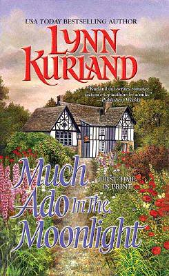 MUCH ADO IN THE MOONLIGHT, Kurland, Lynn