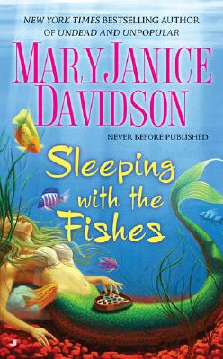 """Sleeping with the Fishes (Fred the Mermaid, Book 1)"", ""Davidson, MaryJanice"""